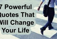 Powerful Quotes That Will Change Your Life