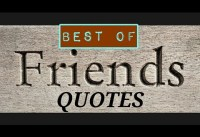 BEST OF FRIENDS FRIENDSHIPS QUOTES Top