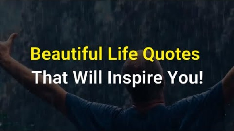 Life Can Be Beautiful Quotes