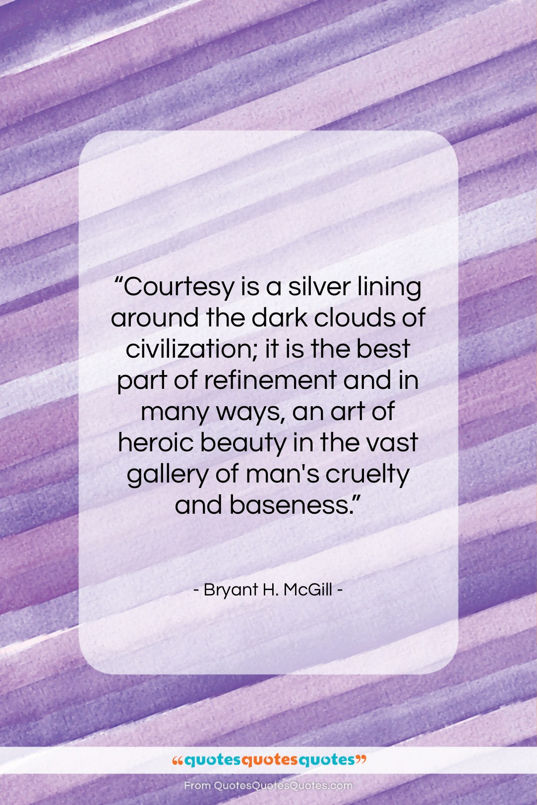 Get the whole Bryant H. McGill quote: \