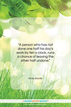 "Emily Bronte quote: ""A person who has not done one…""- at QuotesQuotesQuotes.com"