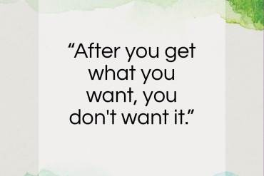 """Irving Berlin quote: """"After you get what you want, you don't want it.""""- at QuotesQuotesQuotes.com"""