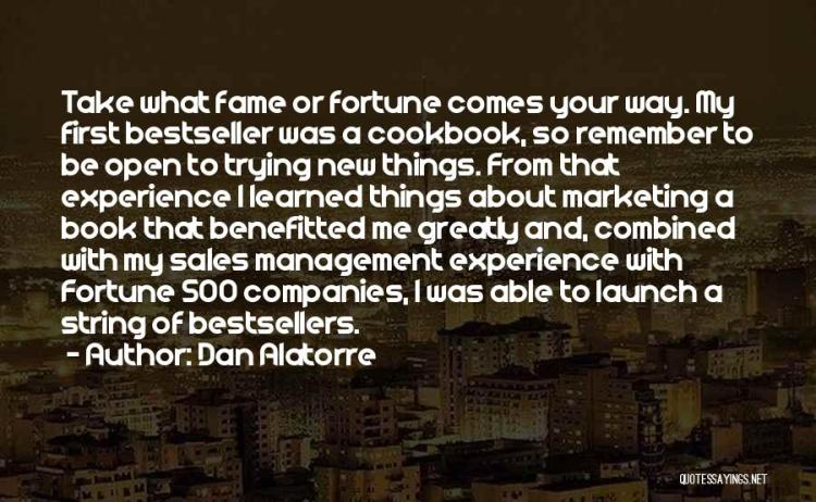 Dan Alatorre Quotes 631746
