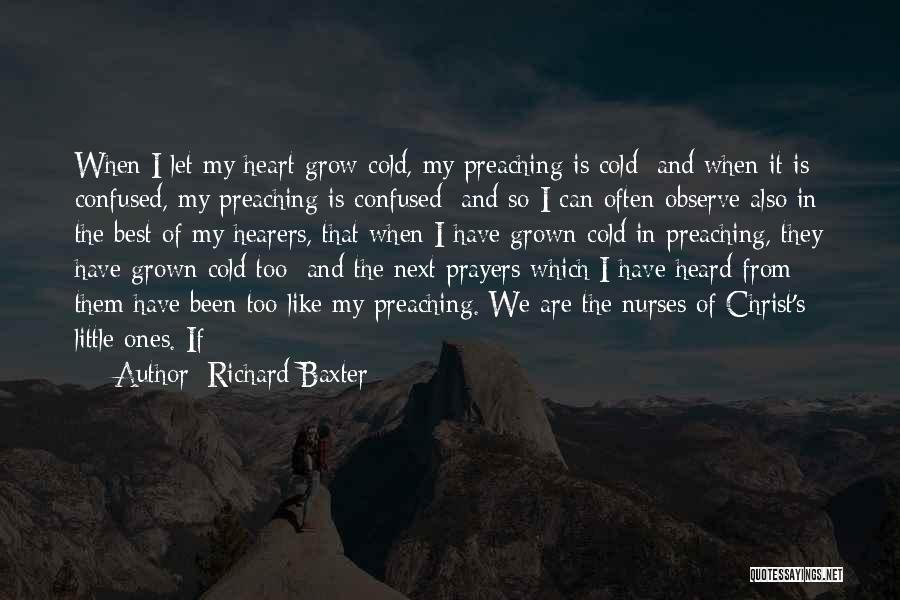 Top 62 My Heart Is Confused Quotes   Sayings My Heart Is Confused Quotes By Richard Baxter