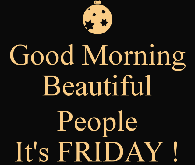 Good Morning Quotes Friday