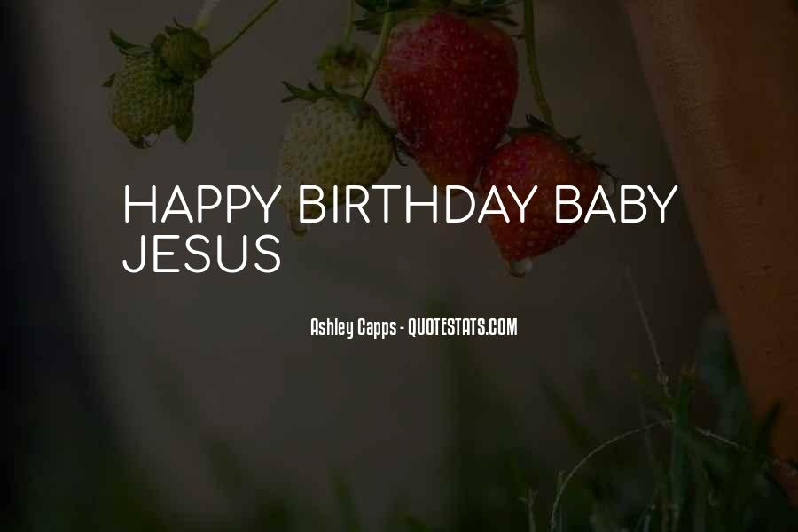Top 12 Quotes About Happy Birthday Jesus Famous Quotes Sayings About Happy Birthday Jesus