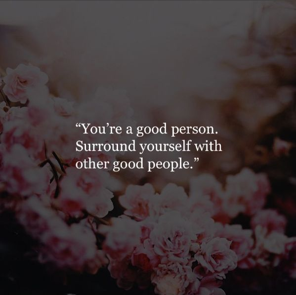 Inspirational Positive Quotes :You are a good person ...