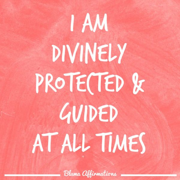 Daily Affirmations I-am-divinely-protected-and-guided-at-all-times-daily-affirmation-affirmation