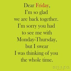 Wonderful Description. Sayings About Friday Funny ...
