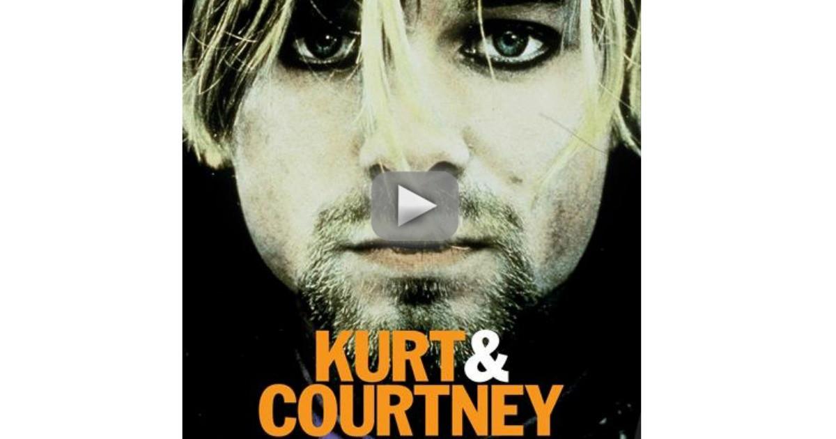 Watch 'Kurt and Courtney' Free Online