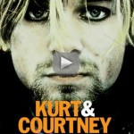 Watch 'Kurt and Courtney' Free Online