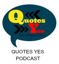 Quotes Yes Podcast