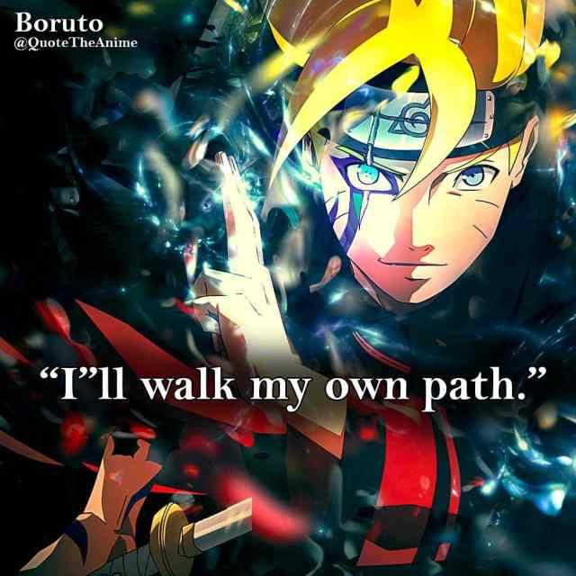 ill-walk-my-own-path-boruto-quotes-uzumaki