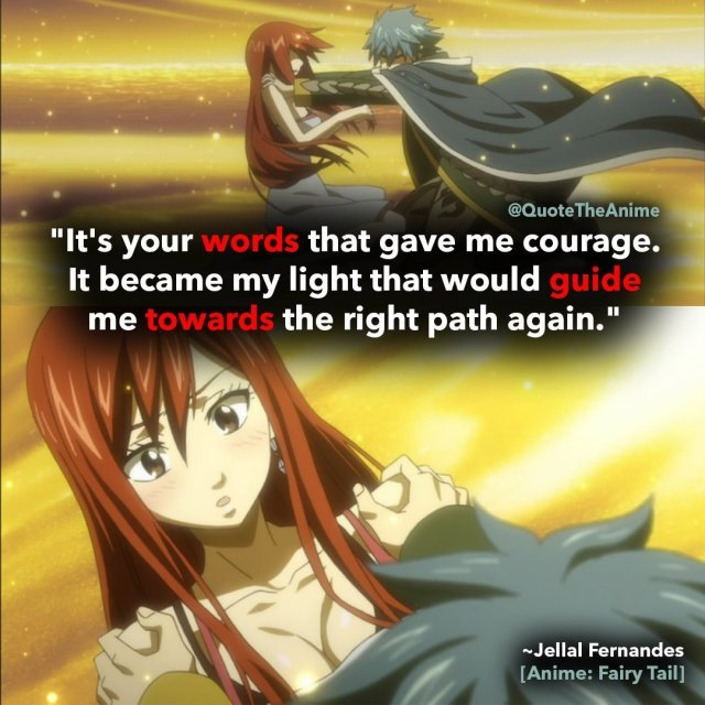 jellal-fernandes-quotes-your words gave me courage to guide me towards the right path again