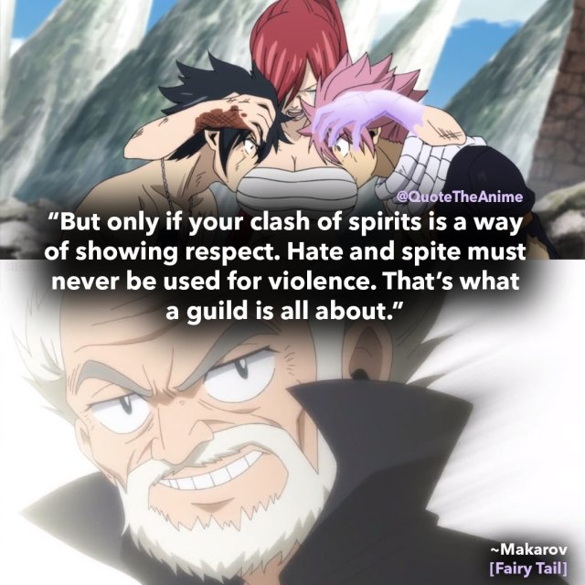 makarov-dreyar-quotes-fairy tail - hate and spite must never be used for violence thats what a guild is all about