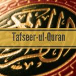 Tafseer-e-Quran By Mufti Asif Abdullah Qadri (Urdu)