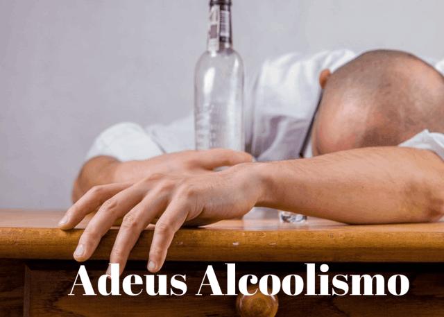 Adeus Alcoolismo