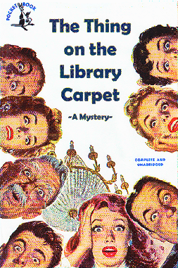 The Thing on the Library Carpet