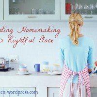 Elevating Homemaking to its Rightful Place