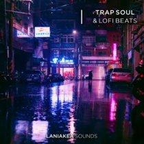 Laniakea Sounds Trap Soul & Lofi Beats WAV