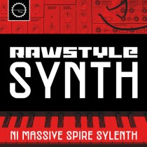 Rawstyle Synths [NI Massive,Spire,Sylenth Presets]
