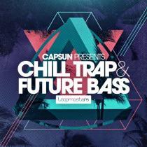 CAPSUN Presents Chill Trap & Future Bass MULTIFORMAT
