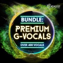 Catalyst Samples Bundle: Premium G-Vocals WAV