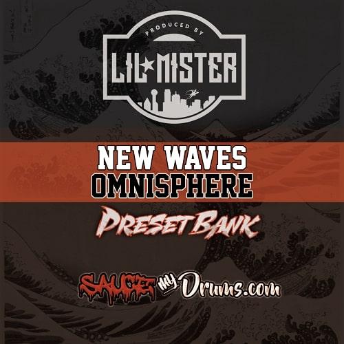 Lil Mister New Waves (Omnisphere Bank)