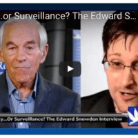 Security...or Surveillance? The Edward Snowden Interview with Ron Paul