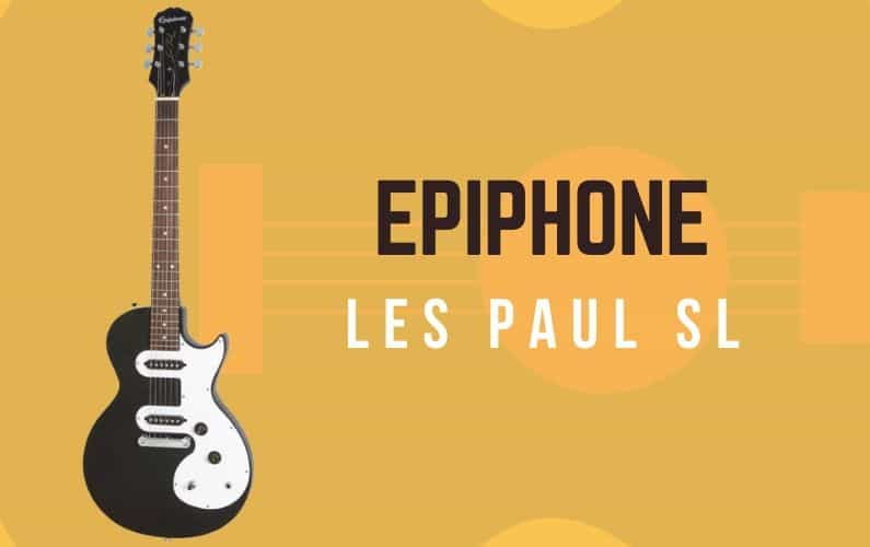 Epiphone Les Paul SL Review - Featured Image
