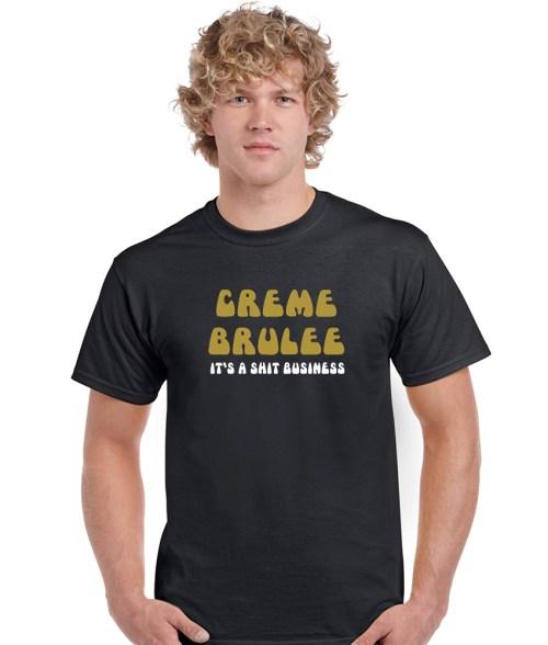 creme brulee men's funny shirt