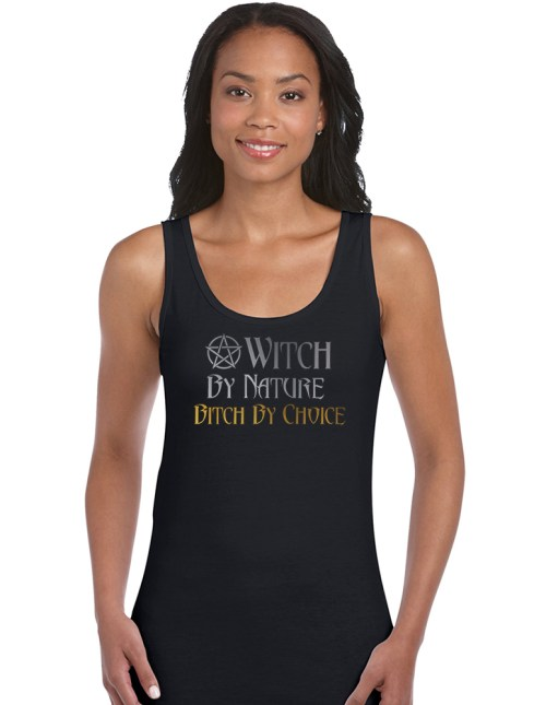 witch by nature bitch by choice ladies pagan top