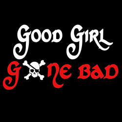 good girl gone bad ladies funny design