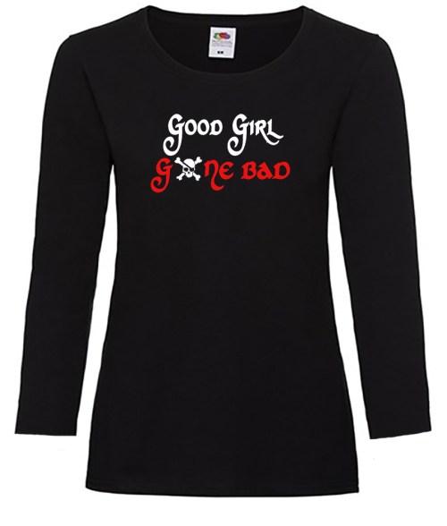 good girl gone bad ladies funny shirt