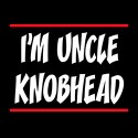 i'm uncle knobhead funny offensive design