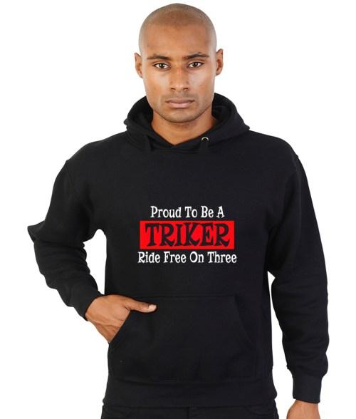 proud to be a triker, ride free on three biker hoodie