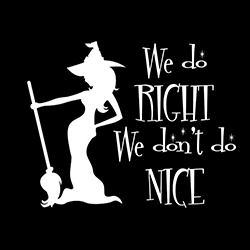 we do right we don't do nice ladies pagan design