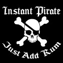 instant pirate just add rum funny shirt