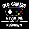 old gamers never die they just respawn funny retro shirt