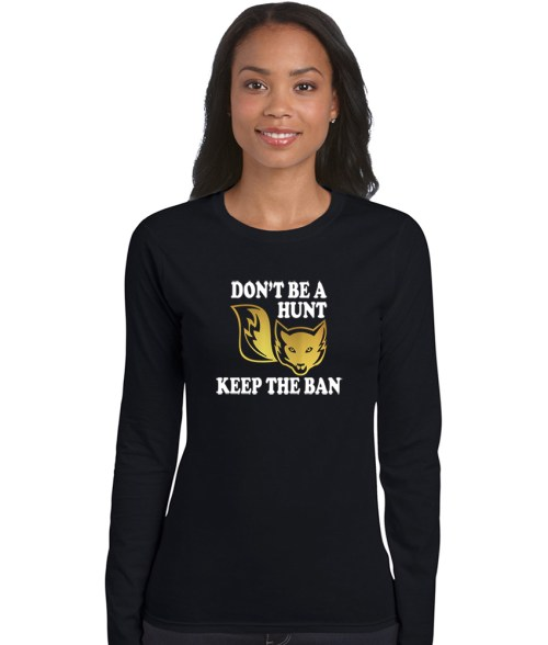 don't be a hunt keep the ban shirt