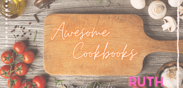 4 Cookbooks Well Worth Investing In!