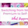 Switching from WordPress Premium to Self-Hosted: What Happened?