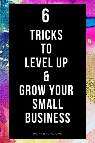 Learn six simple tricks to help you grow your small business and break free from small thinking. Level up your small business today!