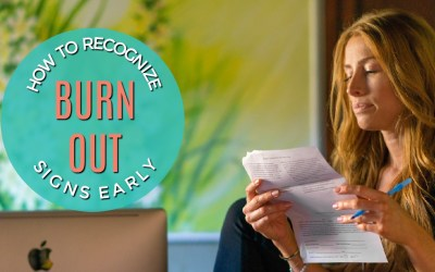 How To Recognize The Early Signs Of Burnout