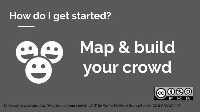 Map & build your crowd - title slide