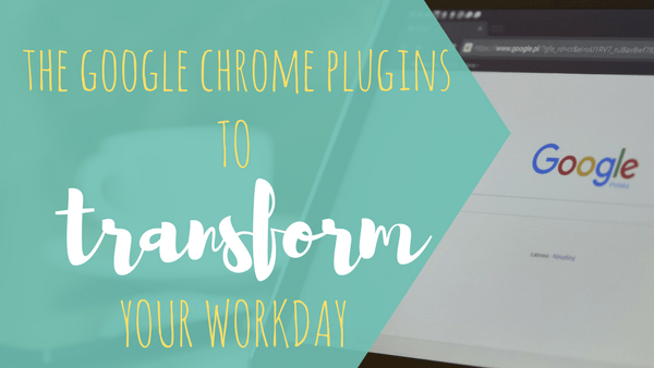 the google chrome plugins you need