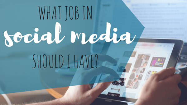 What Job in Social Media Should I Have?