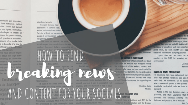 How to Find Breaking News and Content for Your Social Channels