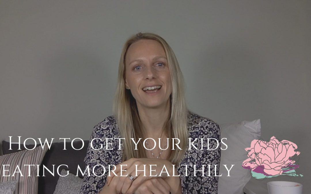 How To Get Your Kids Eating More Healthily