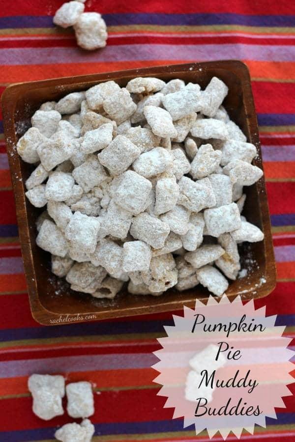Pumpkin Pie Muddy Buddies from RachelCooks.com